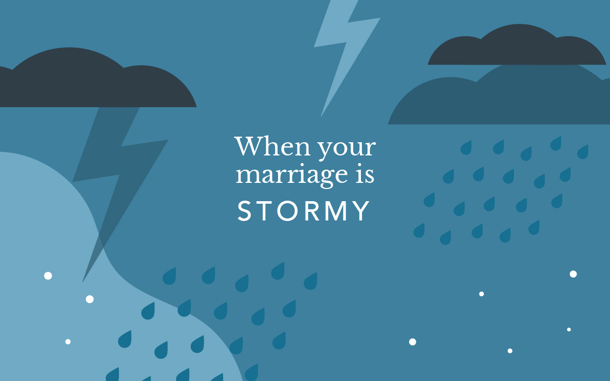 When Your Marriage is Stormy