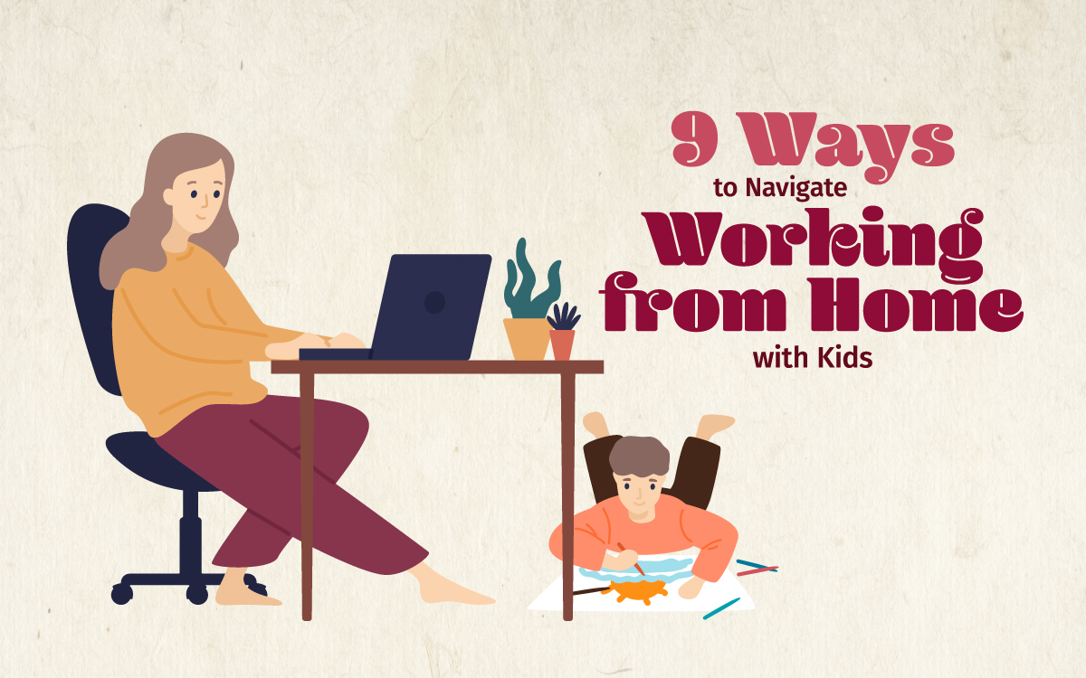 (Still) Working from Home with Kids